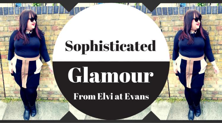 sophisticated-glamour-elvi-evans-lottie-lamour-plus-size-fashion-blogger-review